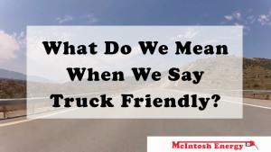 Truck Friendly